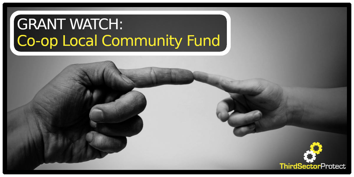 Co-op: Local Community Fund - Third Sector Protect